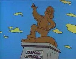 Jebediah Springfield, founder of---ahem--- Springfield